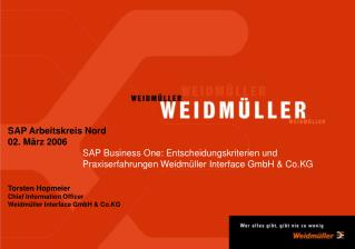 SAP Business One bei Weidm ller    Agenda