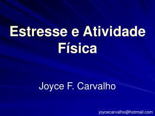 Estresse e Atividade F sica