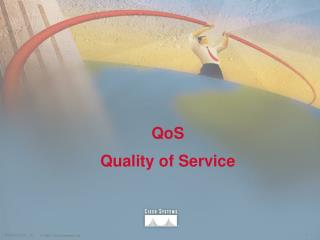 QoS Quality of Service