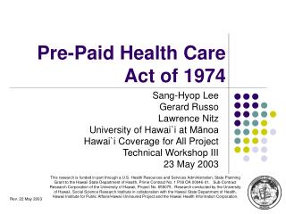 Pre-Paid Health Care Act of 1974