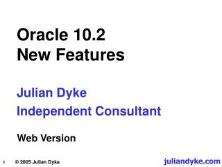 Oracle 10.2 New Features