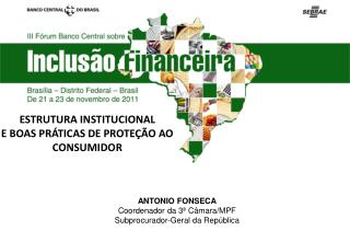 ESTRUTURA INSTITUCIONAL  E BOAS PR TICAS DE PROTE  O AO CONSUMIDOR