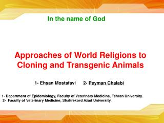 Approaches of World Religions to Cloning and Transgenic Animals