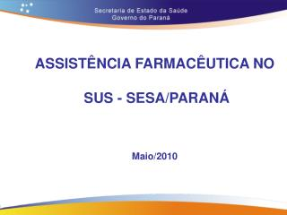 ASSIST NCIA FARMAC UTICA NO   SUS - SESA