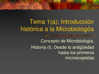 Tema 1a: Introducci n hist rica a la Microbiolog a