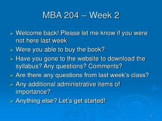 MBA 204   Week 2