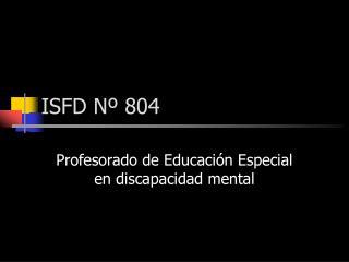 ISFD N  804