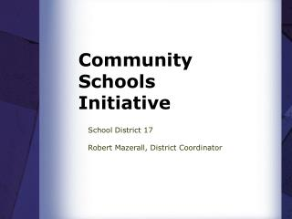 Community Schools Initiative