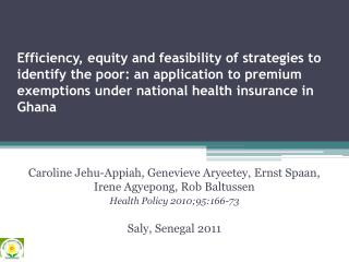 Efficiency, equity and feasibility of strategies to identify the poor: an application to premium exemptions under nation