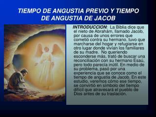 TIEMPO DE ANGUSTIA PREVIO Y TIEMPO            DE ANGUSTIA DE JACOB