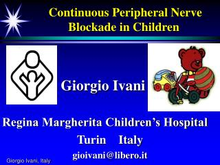 Continuous Peripheral Nerve Blockade in Children