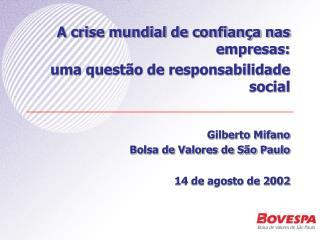 A crise mundial de confian a nas empresas: uma quest o de responsabilidade social   Gilberto Mifano Bolsa de Valores de