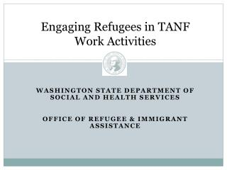 Engaging Refugees in TANF Work Activities