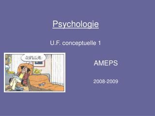 Psychologie  U.F. conceptuelle 1