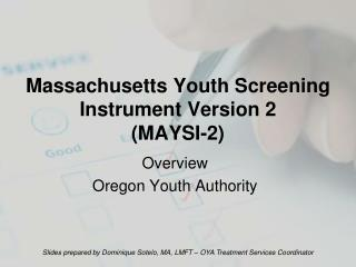 Massachusetts Youth Screening Instrument Version 2 MAYSI-2