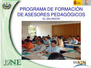 PROGRAMA DE FORMACI N  DE ASESORES PEDAG GICOS EL SALVADOR