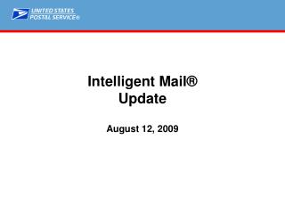 Intelligent Mail  Update