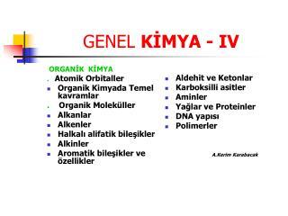 GENEL KIMYA - IV