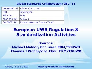 European UWB Regulation  Standardization Activities