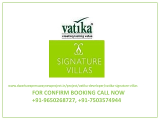 Vatika Signature Villas,Call 9650268727