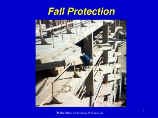 When Fall Protection is Needed