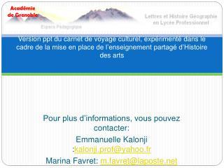 Version ppt du carnet de voyage culturel, exp riment  dans le cadre de la mise en place de l enseignement partag  d Hist