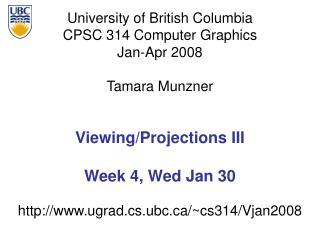 University of British Columbia CPSC 314 Computer Graphics