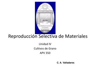 Reproducci n Selectiva de Materiales