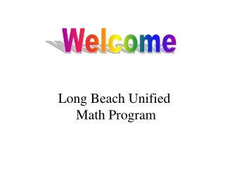 Long Beach Unified  Math Program