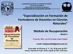 UNIVERSIDAD NACIONAL AUT NOMA DE M XICO FACULTAD DE QU MICA SECRETAR A DE EXTENSI N ACAD MICA COORDINACI N DE ACTUALIZAC