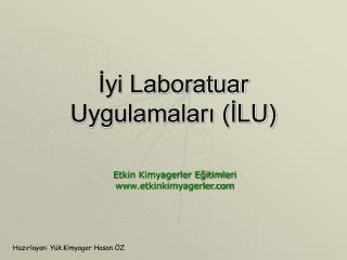 Iyi Laboratuar Uygulamalari ILU