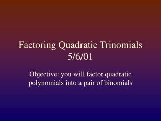 Factoring Quadratic Trinomials 5