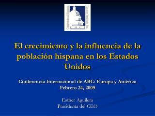 El crecimiento y la influencia de la poblaci n hispana en los Estados Unidos