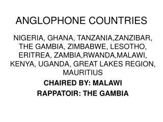ANGLOPHONE COUNTRIES