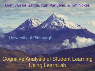 Cognitive Analysis of Student Learning Using LearnLab