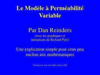 Le Mod le   Perm abilit  Variable   Par Dan Reinders avec les graphiques et  animations de Richard Pyle