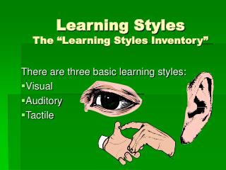 Learning Styles The  Learning Styles Inventory