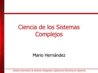 Ciencia de los Sistemas Complejos