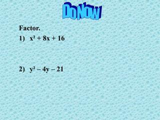 Factor. x   8x  16   y    4y   21