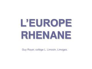 L EUROPE RHENANE