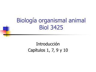 Biolog a organismal animal Biol 3425