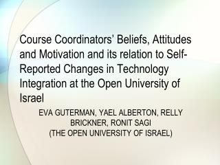 Eva Guterman, Yael Alberton, Relly Brickner, Ronit Sagi  The Open University of Israel