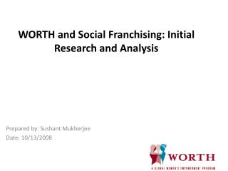 WORTH and Social Franchising: Initial Research and Analysis
