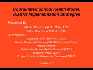 Coordinated School Health Model:  District Implementation Strategies