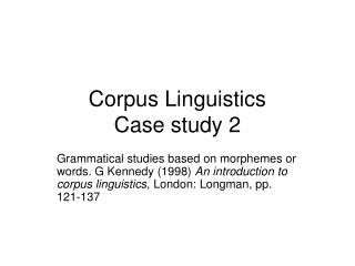 Corpus Linguistics  Case study 2