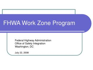 FHWA Work Zone Program