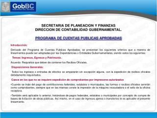 SECRETARIA DE PLANEACION Y FINANZAS DIRECCION DE CONTABILIDAD GUBERNAMENTAL.  PROGRAMA DE CUENTAS PUBLICAS APROBADAS