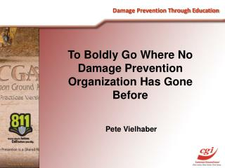 Damage Prevention Through Education