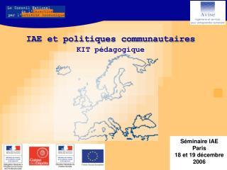 S minaire IAE  Paris  18 et 19 d cembre 2006