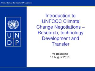Introduction to UNFCCC Climate Change Negotiations